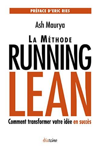 9782354561239: La méthode Running Lean : Transformer votre idée en succès
