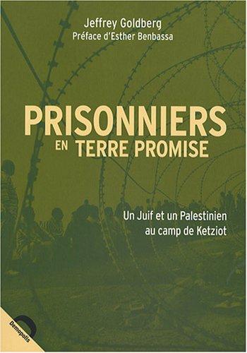 Prisonniers en terre promise : Un Juif
