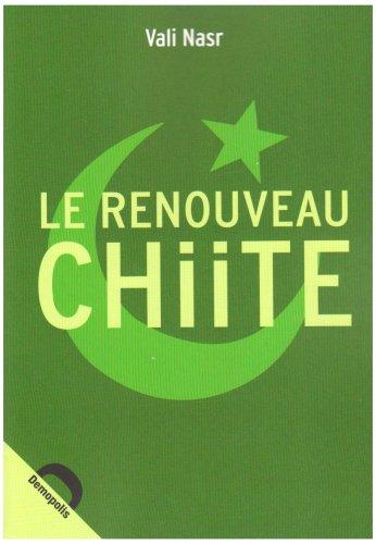 9782354570248: Le renouveau Chiite