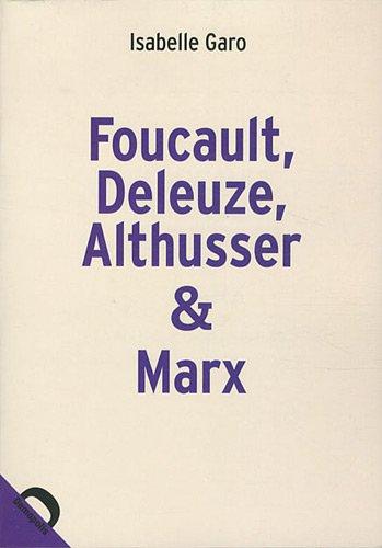 9782354570422: Foucault, Deleuze, Althusser & Marx : La politique dans la philosophie