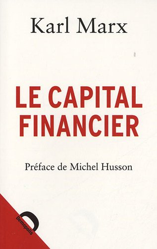 CAPITAL FINANCIER (LE): MARX KARL