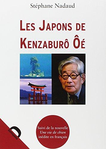 Les japons de Kenzaburô Oe: NADAUD Stéphane