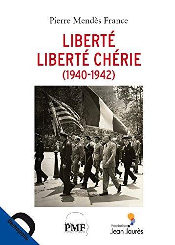 liberté, liberté chérie: Pierre Mendes France