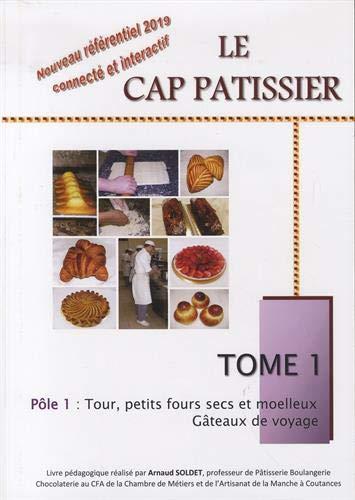 9782354580063: La technologie en pâtisserie : Tome 1 : La culture technologique et professionnelle, les matières premières