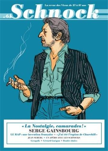 SCHNOCK NO.06 : PRINTEMPS 2013 SERGE GAINSBOURG: COLLECTIF