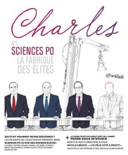 CHARLES NO.05 SCIENCE-PO, LA FABRIQUE DES ÉLITES: COLLECTIF