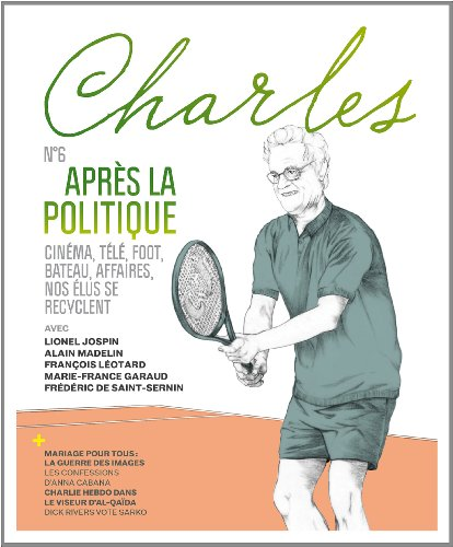 CHARLES NO.06 : APRÈS LA POLITIQUE: COLLECTIF