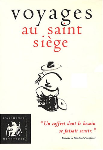 Voyages au saint siège : Coffret en: Monsieur de Péressoncu;