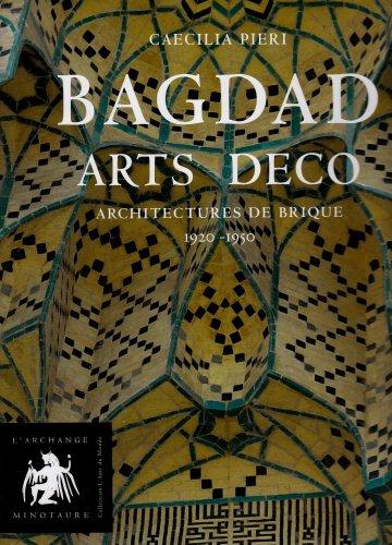 9782354630324: Bagdad Arts Déco (French Edition)