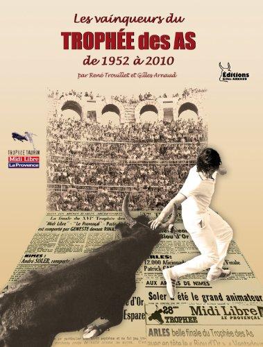 9782354660215: LES VAINQUEURS DU TROPH�E DES AS de 1952 � 2010