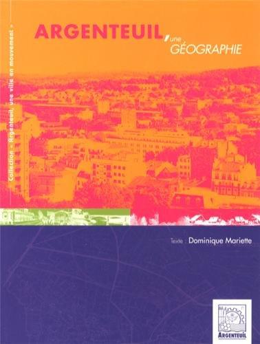 9782354671099: Argenteuil, une géographie