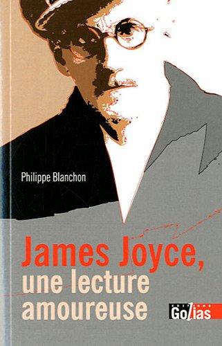 9782354721862: James Joyce, une lecture amoureuse