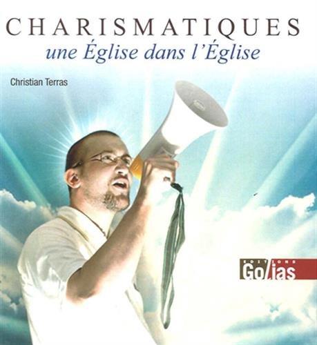 9782354722241: CHARISMATIQUES : Une Eglise dans l'Eglise