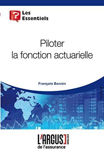 9782354741570: Piloter la fonction actuarielle