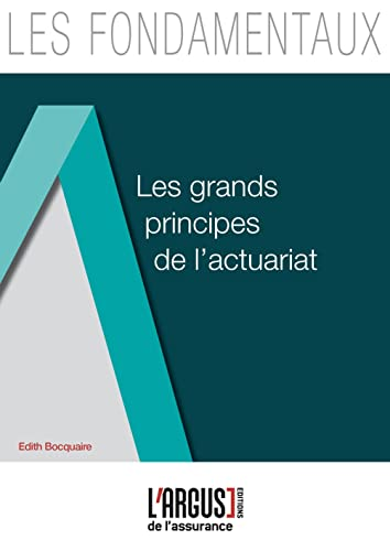 9782354741952: Les grands principes de l'actuariat