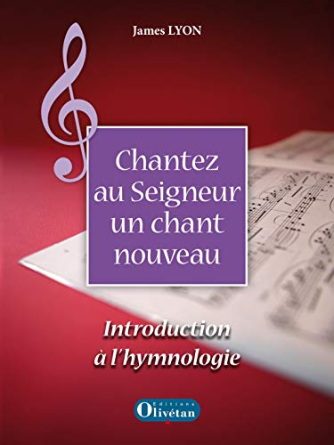 9782354790424: Chantez au Seigneur un chant nouveau : Introduction à l'hymnologie (1CD audio)