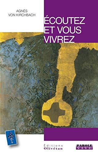 9782354791612: Ecoutez et vous vivrez : Conférences de Carême 2012 (Parole vive)