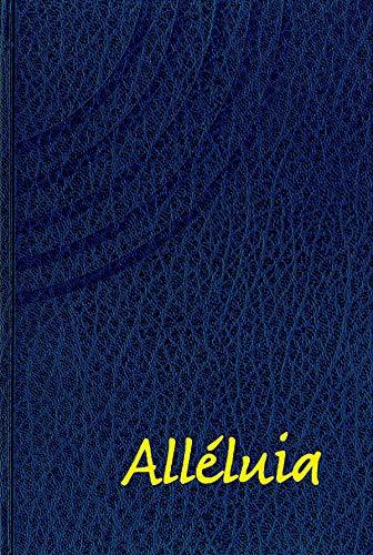 9782354791926: Alleluia. Recueil de Cantiques (3e ed.)