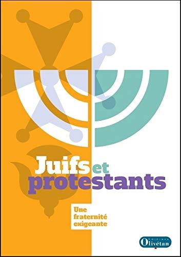 9782354793296: Juifs et protestants : Une fraternité exigeante