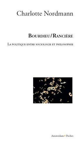 9782354800062: Bourdieu / Rancière (French Edition)