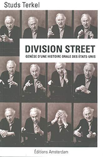 9782354800857: Division Street : Genèse d'une histoire orale des Etats-Unis