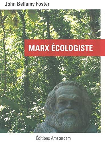 Marx écologiste: Bellamy Foster, John