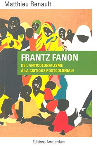 9782354801021: Frantz Fanon (French Edition)