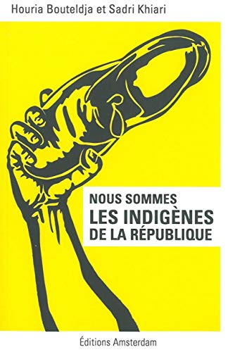 9782354801137: Nous sommes les indigènes de la République