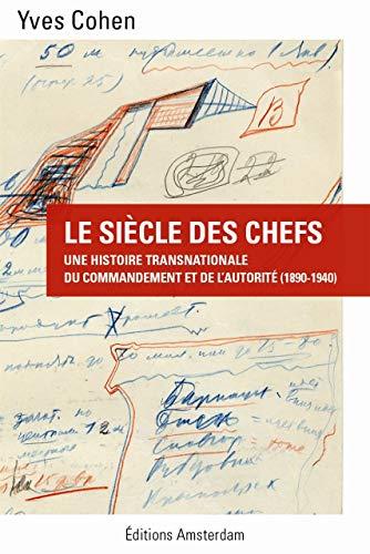 Siècle des chefs (Le): Cohen, Yves