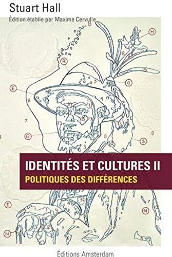 9782354801236: Identités et cultures 2 : Politiques des différences