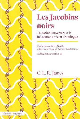Les Jacobins noirs : Toussaint Louverture et