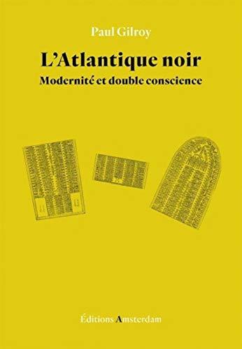 9782354801557: L'Atlantique noir : Modernité et double conscience