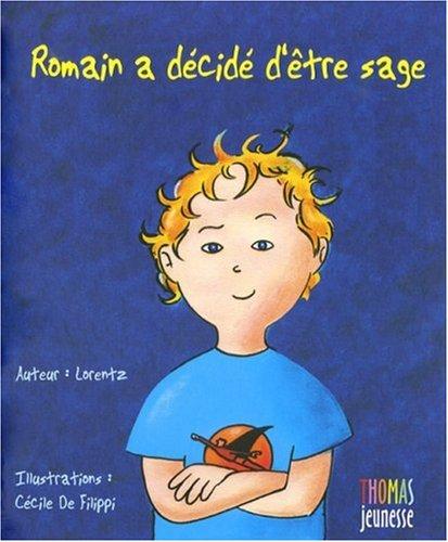 9782354810016: Romain a decide d'etre sage (French Edition)