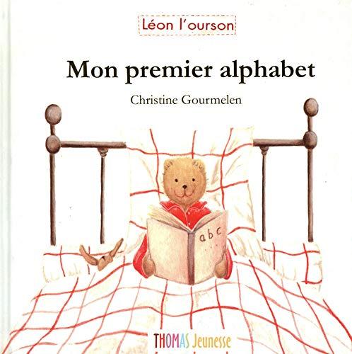 mon premier alphabet !: Christine Gourmelen