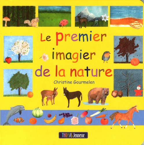 9782354810375: Le premier imagier de la nature