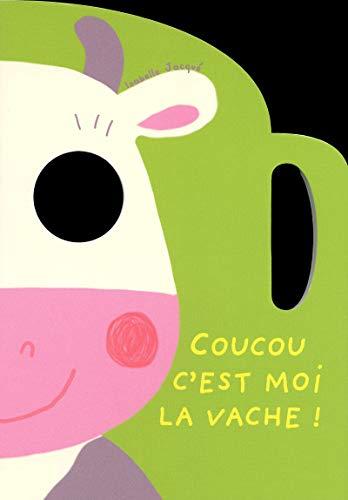 9782354810948: Coucou c'est moi la vache ! : Les animaux de la campagne