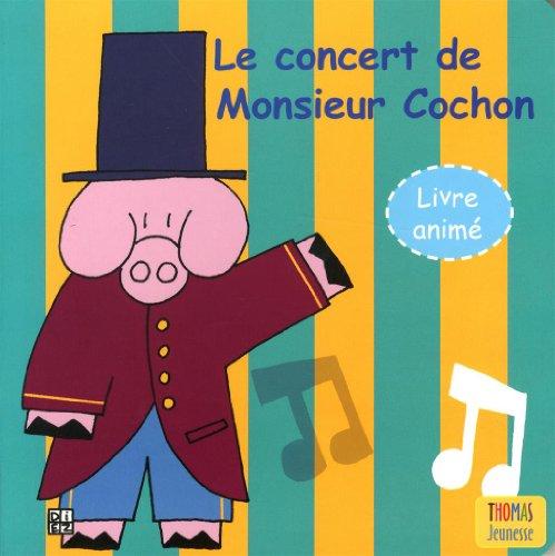 Le concert de M. Cochon: Diez, Sylvain