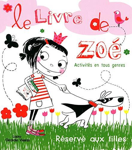 9782354811082: Le livre de Zoé, réservé aux filles