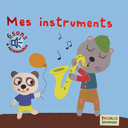 9782354811761: Mes instruments (Mes livres � �couter)