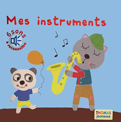 9782354811761: Mes instruments à écouter