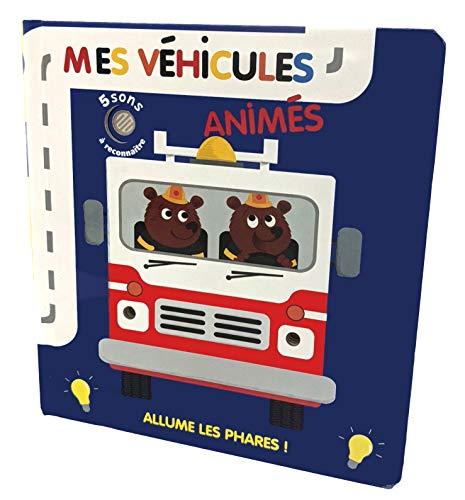 9782354812034: Mes véhicules animés - Sons et lumière
