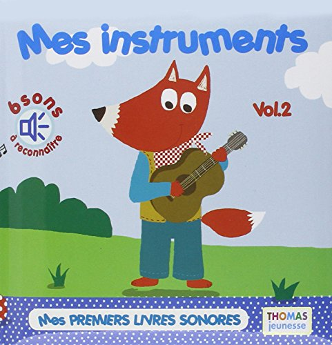 9782354812089: Mes instruments t.2