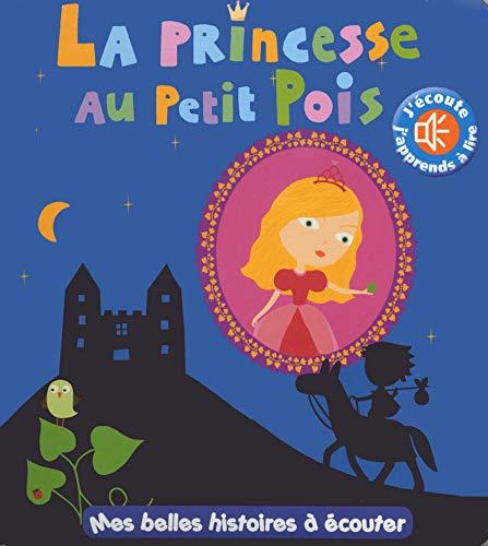 9782354812676: La princesse au petit pois (Mes belles histoires à écouter)