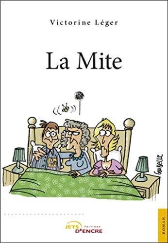 La Mite: Victorine Leger