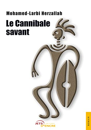 9782354851125: Le Cannibale Savant (French Edition)