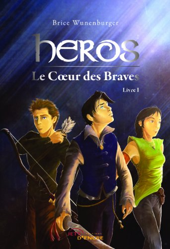 9782354851439: Heros - le coeur des braves (I) (French Edition)