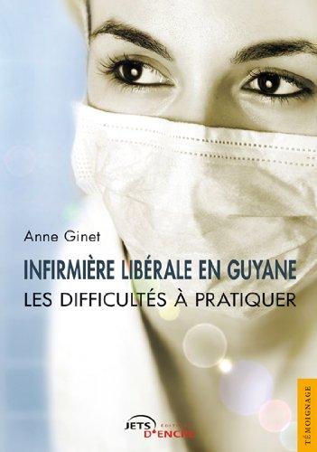 9782354851590: Infirmière libérale en Guyane (JE.DIVERS)