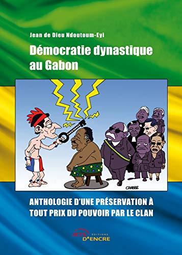 9782354853884: D�mocratie dynastique au Gabon