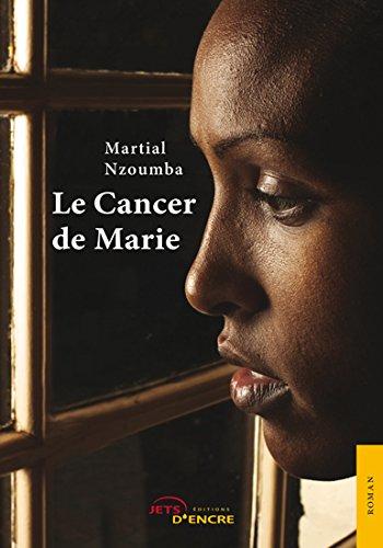 9782354855574: Le cancer de Marie