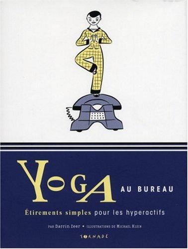 9782354860134: Yoga au bureau (French Edition)